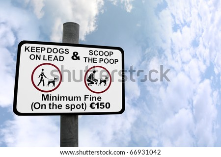 warning sign for all dog owners to scoop the poop against a cloudy background with a clipping path