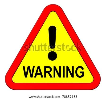 Warning sign isolated on white - stock photo