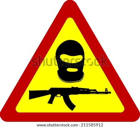 warning sign of terrorism. first variant. raster version - stock photo