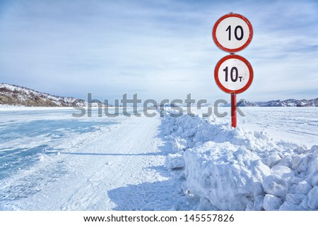 Warning traffic sign on Baikal ice crossing to Olkhon island