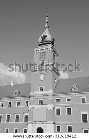 Warsaw, Poland. Old Town - Royal Castle. Black and white style. - stock photo