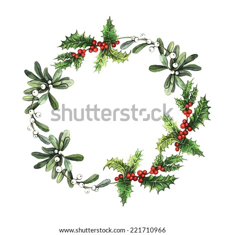 Watercolor Christmas wreath with mistletoe and holly. Watercolor. Can be used for greeting cards, invitations, cards and other print projects. - stock photo