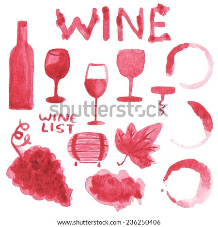 Watercolor set of wine stuff.  Aquarelle hand drawn illustration for blog, web design, scrapbooks, party invitations and wedding cards. - stock photo