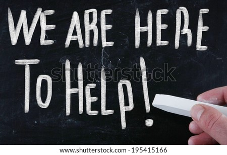 we are here to help! - stock photo