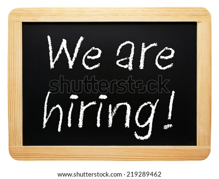 We are hiring ! - stock photo