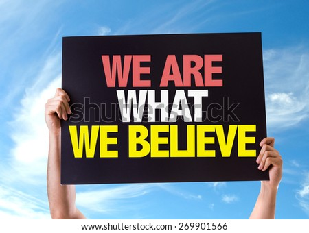 We Are What We Believe card with sky background - stock photo