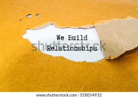 We Build Relationships Concept - stock photo