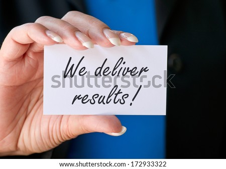 We deliver results ! - stock photo