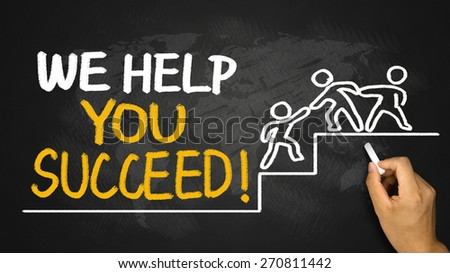 we help you succeed concept hand drawing on blackboard - stock photo