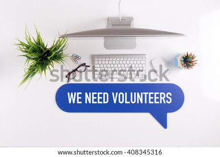 WE NEED VOLUNTEERS Search Find Web Online Technology Internet Website Concept - stock photo