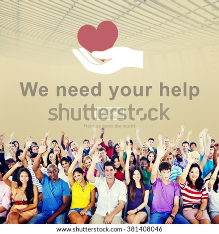 We Need Your Help Donate Charity Helping Support Concept - stock photo