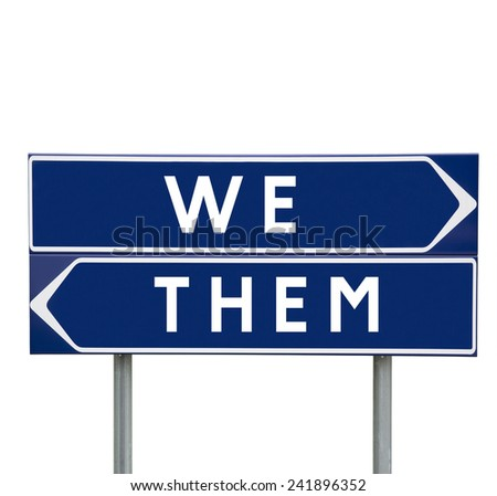We or Them choise on Road Signs isolated - stock photo