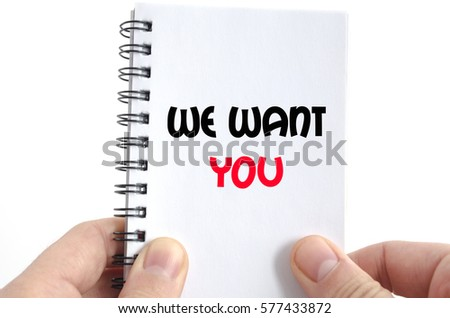 We want you text concept isolated over white background