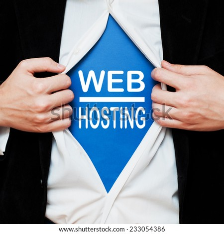 Web Hosting. Man showing a superhero suit underneath his shirt with a text written on it - stock photo