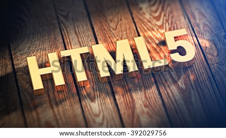"Web language. The acronym ""HTML5"" is lined with gold letters on wooden planks. 3D illustration image"