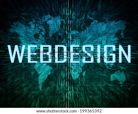Webdesign text concept on green digital world map background  - stock photo
