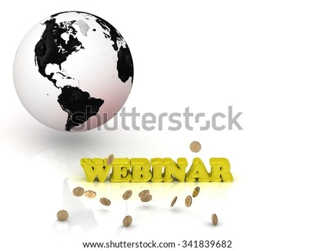 WEBINAR- bright color letters, black and white Earth on a white background - stock photo