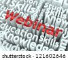 "Webinar Concept. Word ""Webinar"" of Red Color Located on other Gray Words. - stock photo"