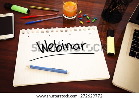 Webinar - handwritten text in a notebook on a desk - 3d render illustration. - stock photo