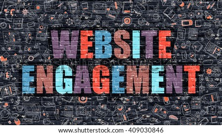 Website Engagement. Multicolor Inscription on Dark Brick Wall with Doodle Icons. Website Engagement Concept in Modern Style. Doodle Design Icons. Website Engagement on Dark Brickwall Background. - stock photo
