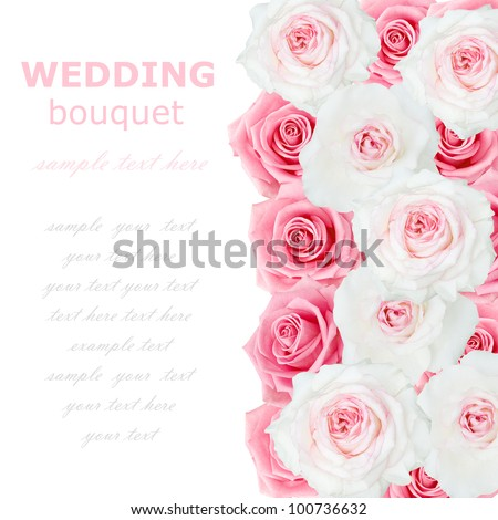 Wedding background with pink and white roses isolated on white with sample text