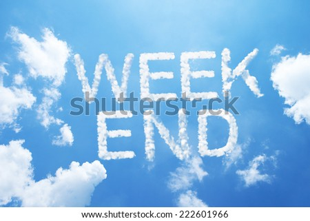 Weekend cloud word on sky - stock photo