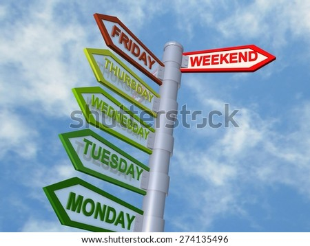 weekend - days of the  week - sign sky - stock photo