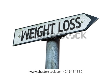 Weight Loss sign isolated on white background - stock photo