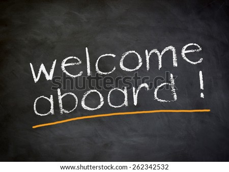 welcome aboard - stock photo