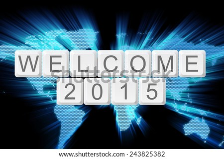 Welcome 2015 from keyboard button with shiny world background - stock photo