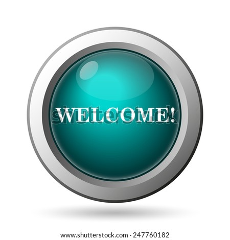 Welcome icon. Internet button on white background.