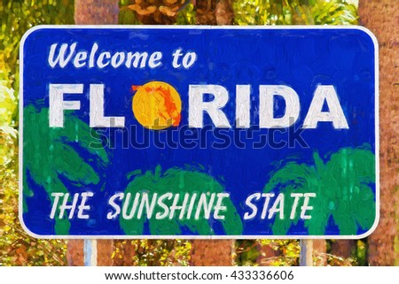 Welcome To Florida Sign - painterly - stock photo