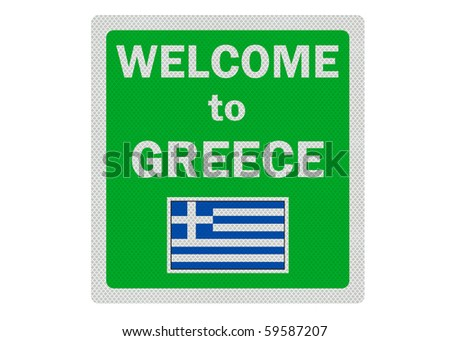 Welcome to Greece (in English) - photo realistic sign, isolated on a pure white background - stock photo
