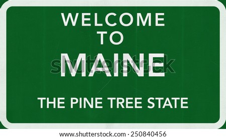 Welcome to Maine USA Road Sign - stock photo