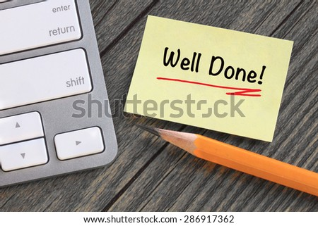 well done note, with desk background