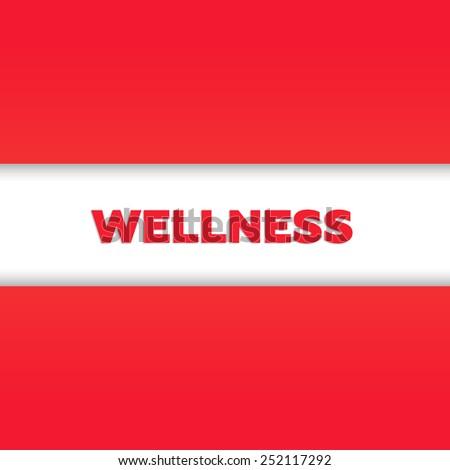 WELLNESS - stock photo