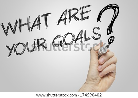 What are your goals written on a transparent wipe board - stock photo