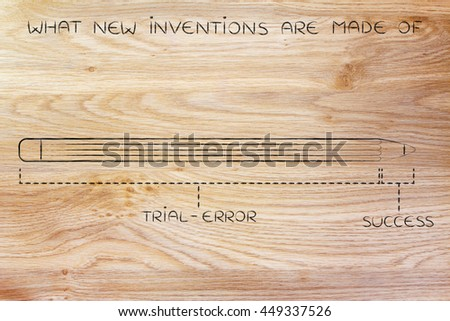 what new inventions are made of: diagram with pencil metaphor, long trial error phase before reaching success - stock photo
