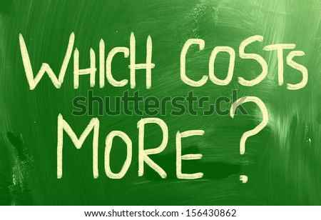 Which Costs More? - stock photo