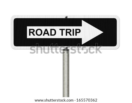 White and Black street sign isolated over white with word Road Trip , Road Trip  Sign