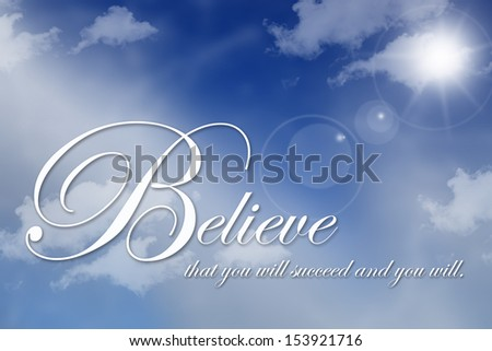 White believe text on beautiful cloudscape - stock photo