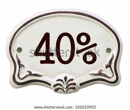 White ceramic decorated tile showing 40 %  discount  - stock photo