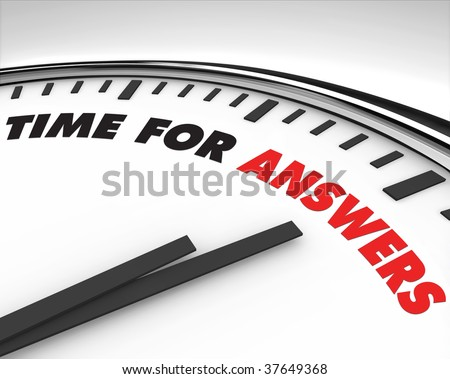 White clock with words Time for Answers on its face - stock photo