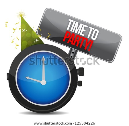 White clock with words Time to Party illustration design over white - stock photo