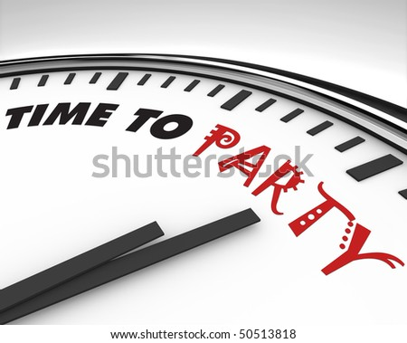 White clock with words Time to Party on its face - stock photo