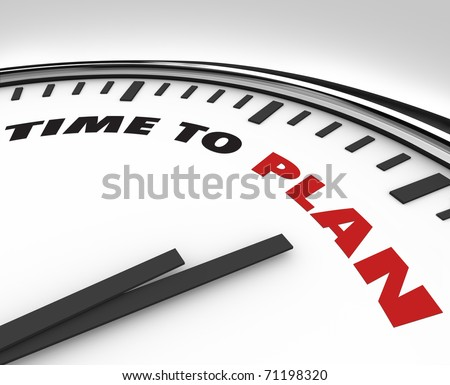 White clock with words Time to Plan on its face, symbolizing the need for strategy and vision - stock photo