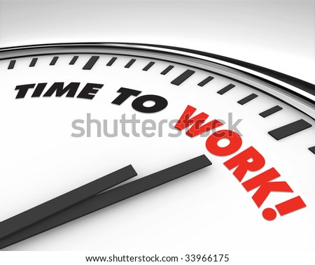 White clock with words Time to Work on its face - stock photo