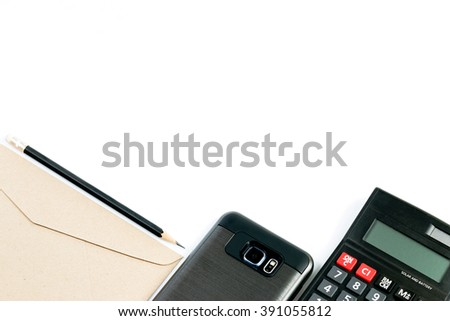 White copy space with Calculator, Smartphone, Envelopes and Pencil beautifully arranged orderly - stock photo