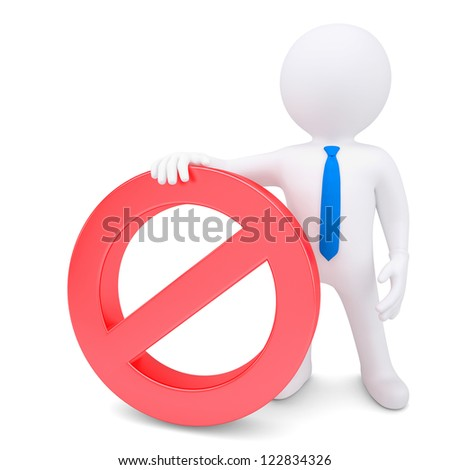 White 3d man with red prohibitory sign. Isolated render on a white background