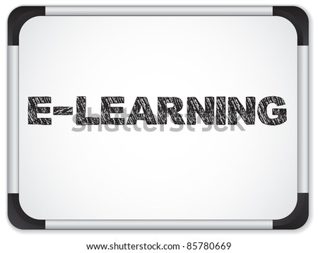 Whiteboard with E-learning Message written in Black - stock photo